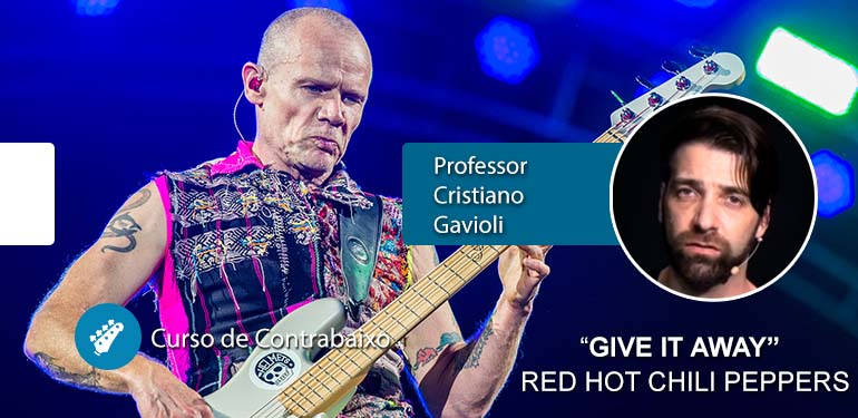 Give It Away – Red Hot Chili Peppers – AULA DE CONTRABAIXO
