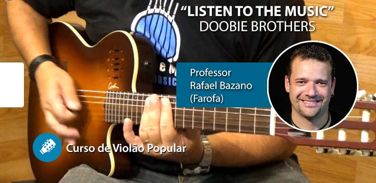 Listen To The Music (Doobie Brothers) – Aula de VIOLÃO POPULAR