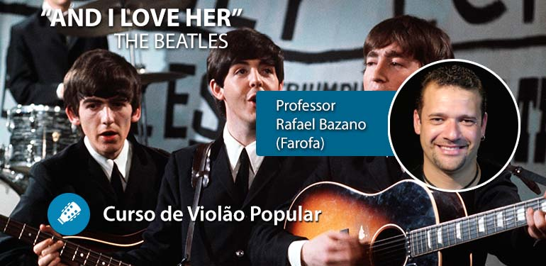 And I Love Her (The Beatles) – Aula de Violão Popular